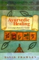 Ayurvedic Healing A Comprehensive Guide