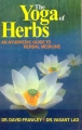 The Yoga of Herbs by David Frawley